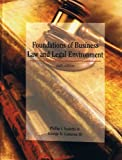 img - for Foundations of Business Law and Legal Environment book / textbook / text book