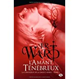 La Confrrie de la dague noire , tome 1 : L&#39;Amant tnbreuxpar J.R. Ward