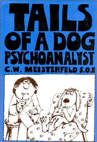 Tails of a Dog Psychoanalyst