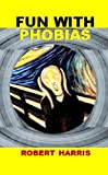 img - for Fun With Phobias book / textbook / text book