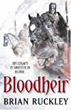 Brian Ruckley Bloodheir: The Godless World: Book 2