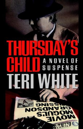 Thursday's Child, Teri White