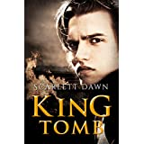 King Tomb (Forever Evermore) ~ Scarlett Dawn