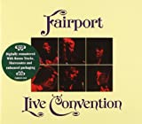 Live Convention by Fairport Convention (2005-08-15)