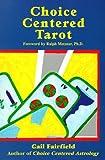 Choice Centered Tarot, Fairfield, Gail