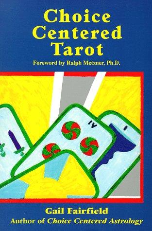 Choice centered Tarot