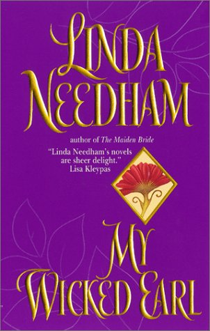 My Wicked Earl (Avon Romantic Treasure), LINDA NEEDHAM