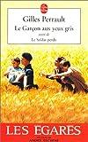 """echange, troc Gilles Perrault - Le Garçon aux yeux gris, suivi de """"Le Soldat perdu"""""""