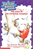 The Case of the Christmas Snowman (A Jigsaw Jones Mystery)