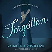 Forgotten: The Jennie McGrady Mysteries, Book 13 | Patricia H. Rushford