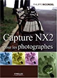 Capture NX2 pour les photographes