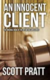An Innocent Client: Joe Dillard #1