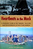 Heartbeats in the Muck