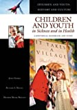 img - for Children and Youth in Sickness and in Health: A Historical Handbook and Guide (Children and Youth: History and Culture) book / textbook / text book