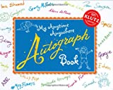 My Anytime Anywhere Autograph Book with Other and Pens/Pencils (Klutz)
