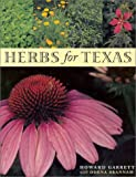 img - for Herbs for Texas: A Study of the Landscape, Culinary , and Medicinal uses and Benefits of the Herbs that can be grown in Texas book / textbook / text book