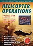 Helicopter Operations Add-On for Flight Simulator (PC)