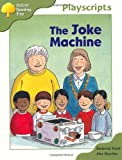 Oxford Reading Tree: Stage 7: Owls Playscripts: The Joke Machine
