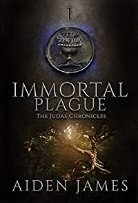 Immortal Plague by Aiden James ebook deal