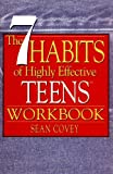 The 7 Habits of Highly Effective Teens Workbook