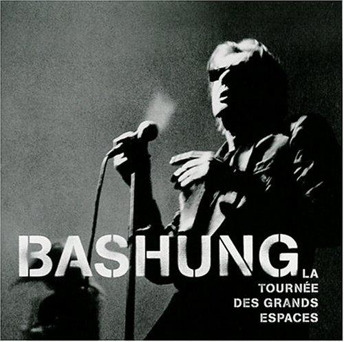 Alain Bashung - Tournee Des Grands Espaces - Zortam Music