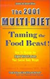 img - for The 2001 Multi-Diet : Taming the Food Beast book / textbook / text book