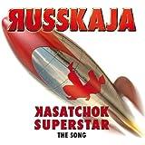 Kasatchok Superstar - The Song
