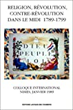 echange, troc René Moulinas - Religion, révolution, contre-révolution dans le Midi 1789-1799