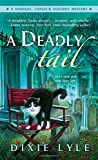 A Deadly Tail: A Whiskey, Tango & Foxtrot Mystery