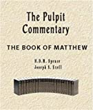 img - for The Pulpit Commentary-Book of Matthew (New Testament) book / textbook / text book