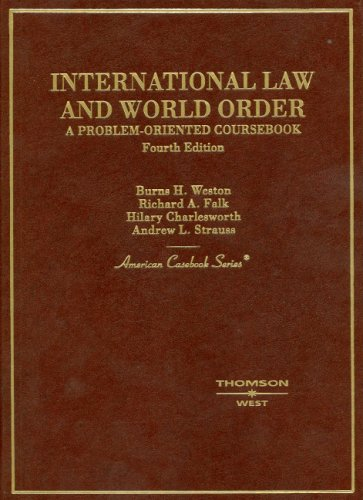 International Law and World Order: A Problem-oriented Coursebook