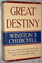 Great destiny; sixty years of the memorable…