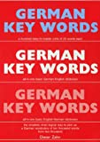 German Key Words: The Basic 2000-word Vocabulary Arranged by Frequency in a Hundred Units with Comprehensive English and German Indexes (Oleander Language & Literature)