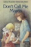 Don't Call Me Marda