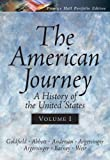 The American Journey Portfolio Edition, Vol. I (0131920987) by Goldfield, David