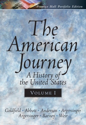 textbook analysis the american journey The following american history textbooks are reviewed: (1) joyce appleby, alan  brinkley, and james m mcpherson, the american journey: building a nation.