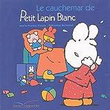 echange, troc Marie-France Floury, Fabienne Boisnard - Le cauchemar de Petit Lapin Blanc : Livre-peluche