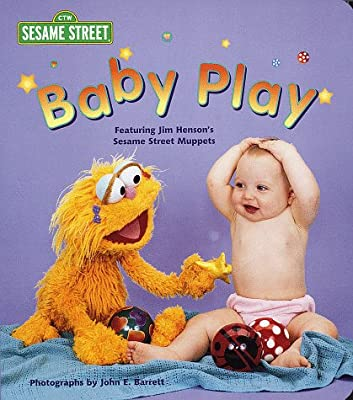 Baby Play (Sesame Street Muppets and Babies Board Books)