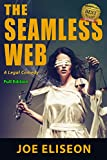 The Seamless Web Full Edition: A Legal Comedy