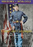 Camps and Campaigns of the 107th Regiment Ohio Volunteer Infantry 1862-1865