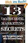 13 Vacation Rental Marketing Secrets...