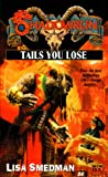 Shadowrun: Tails You Lose (Novel, FAS5819) (0451458192) by FanPro