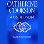 A House Divided | Catherine Cookson