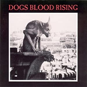 Dogs Blood Rising (Rm)