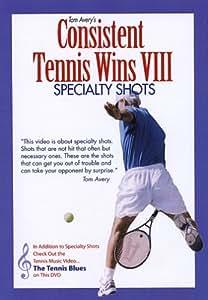 Consistent Tennis Wins VIII (Specialty Shots)