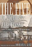 The Five: A Novel of Jewish Life in Turn-of-the-Century Odessa