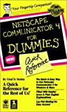 img - for Netscape Communicator 4 for Dummies: Quick Reference (For Dummies (Computer/Tech)) book / textbook / text book