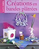 Crations en bandes pltres
