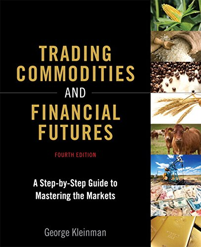 Trading Commodities and Financial Futures:A Step-by-Step Guide to     Mastering the Markets (paperback)