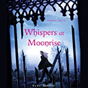 Whispers at Moonrise: Shadow Falls, Book 4 | C. C. Hunter